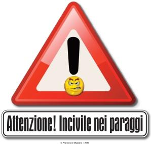 segnale_incivile
